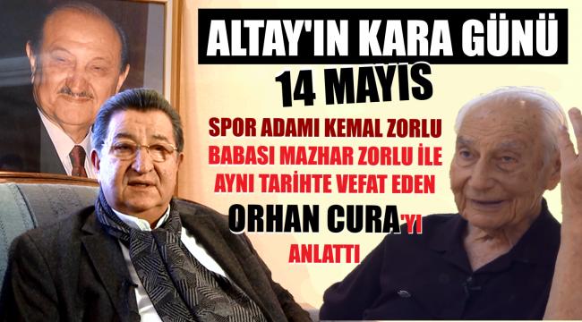 Altay, yine bir 14 Mayıs'ta, bir kahramanını kaybetti