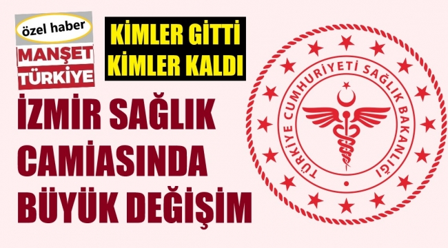 İşte İzmir sağlık camiasında yeni atama listesi