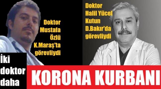 İki doktoru daha koronaya kurban verdik