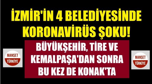 Konak Belediyesi'nde 4 kişi korona çıktı