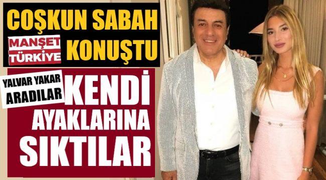 Coşkun Sabah, Manşet Türkiye'ye konuştu