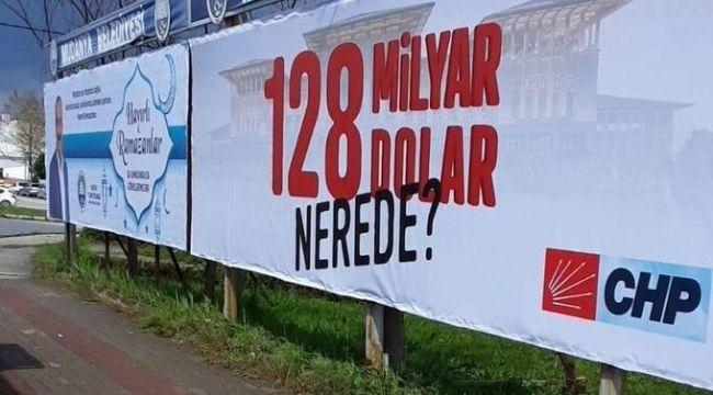CHP'nin '120 Milyar Dolar Nerede' afişine soruşturma