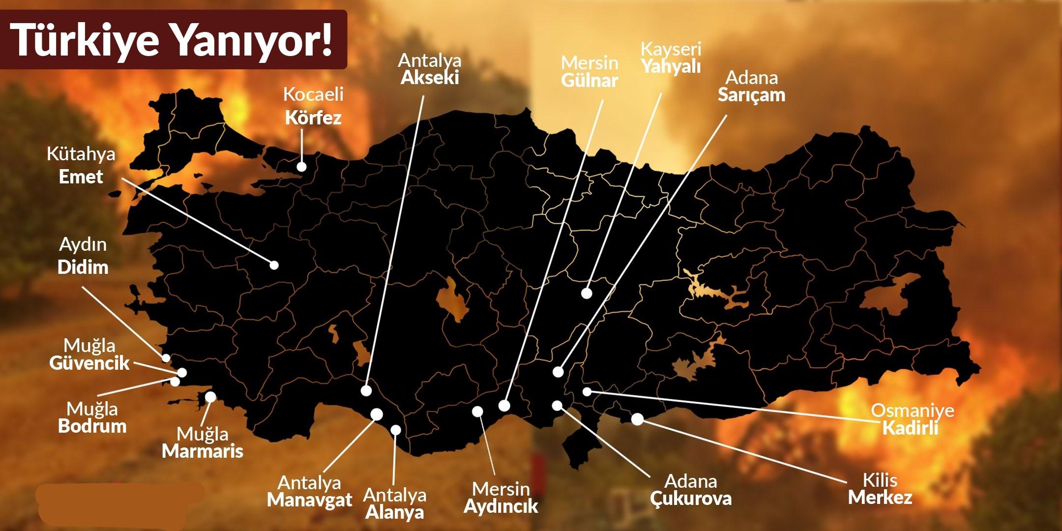 Türkiye'nin her yeri sanki aynı anda ateşe verildi