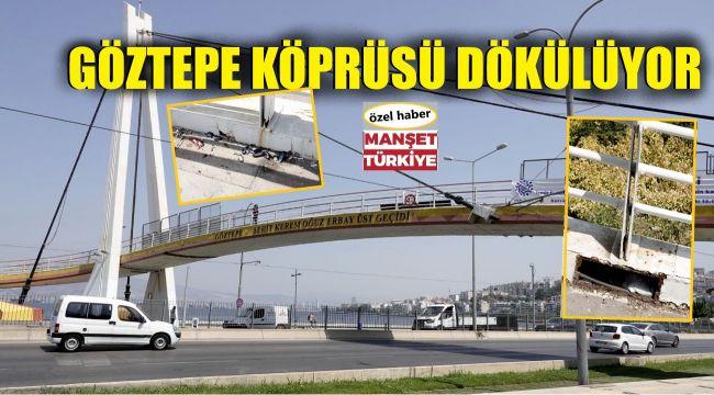 Dikkat! Göztepe Köprüsü çürüdü