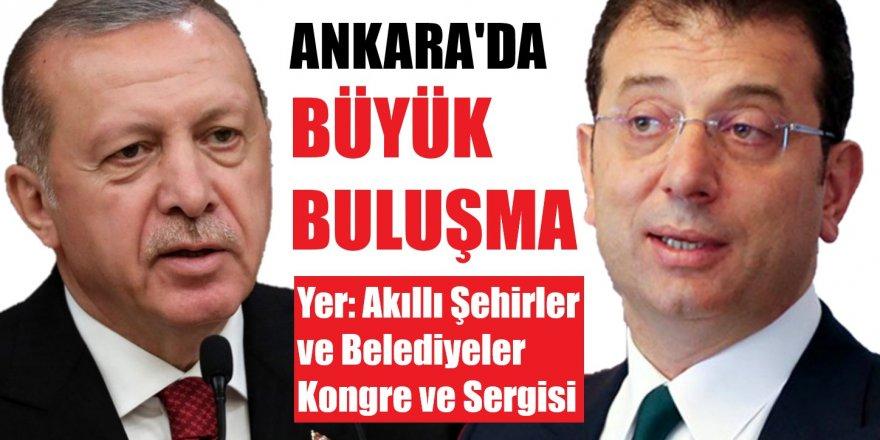 Cumhurbaşkanı Erdoğan ile İmamoğlu Ankara'da buluşacak