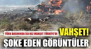 Tüyler ürperten görüntüler! Türk basınında ilk kez